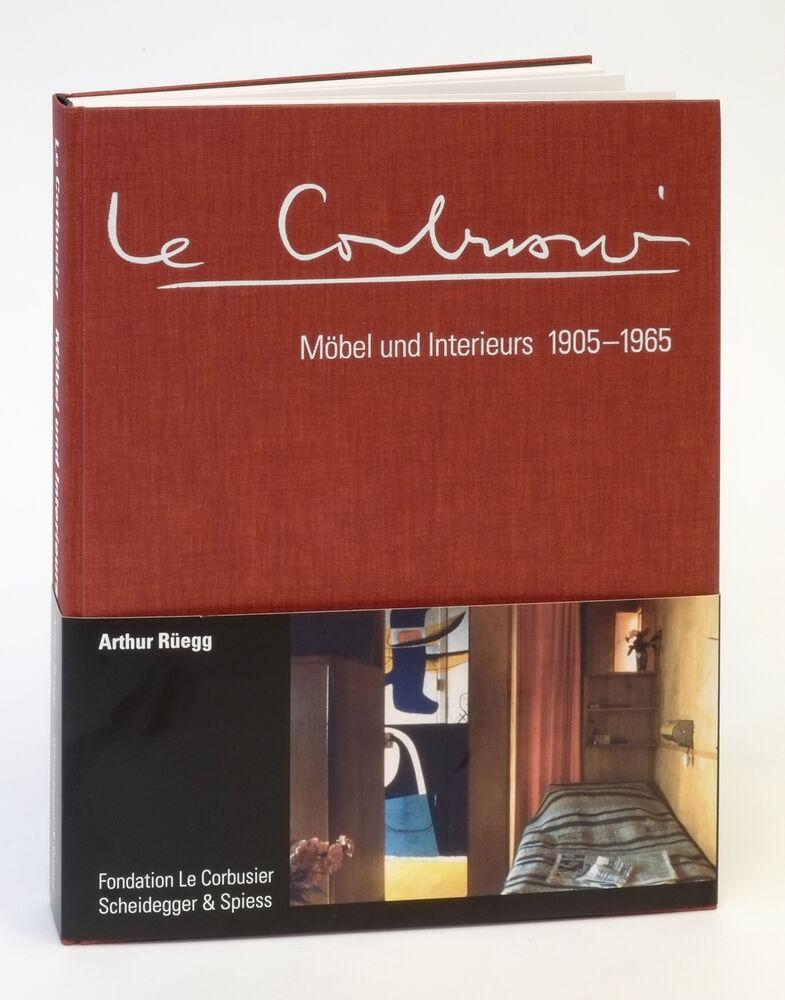 Le Corbusier Mobel Und Interieurs 1905 1965 Deutsche Ausgabe