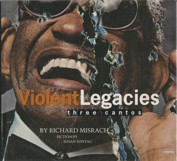 Richard Misrach – Violent Legacies (sign.)
