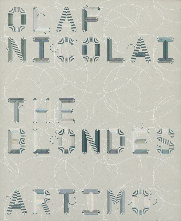 Olaf Nicolai – The Blondes (signiert)