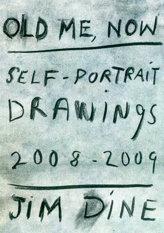 Jim Dine – Old me, now