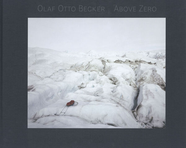 Olaf Otto Becker – Above Zero