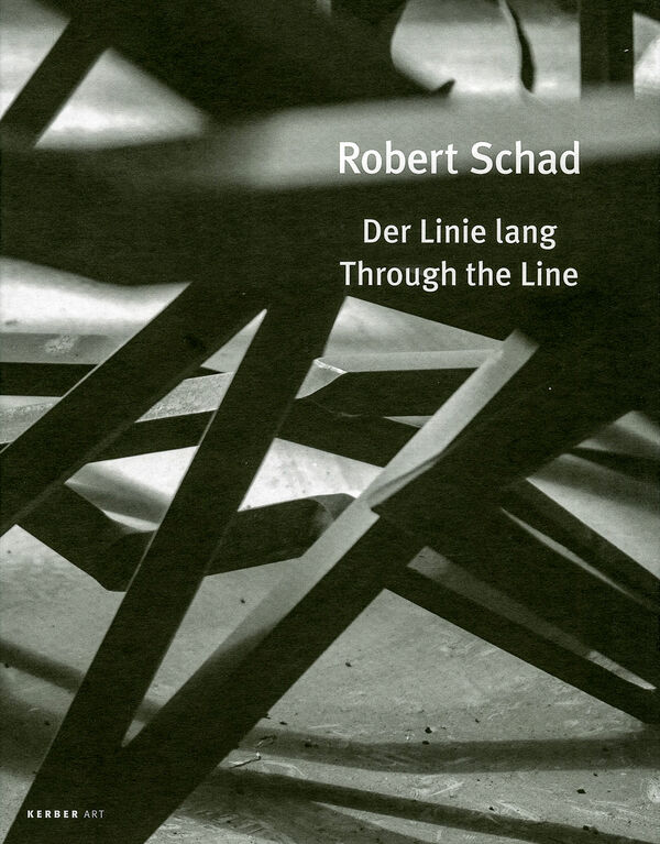 Robert Schad – Der Linie lang / Through the Line