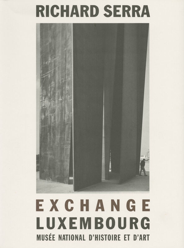 Richard Serra – Exchange