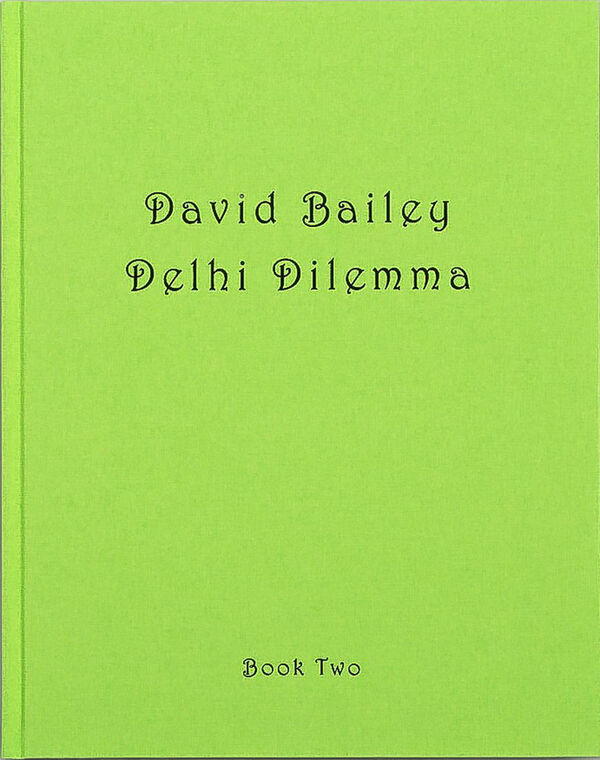 David Bailey – Delhi Dilemma