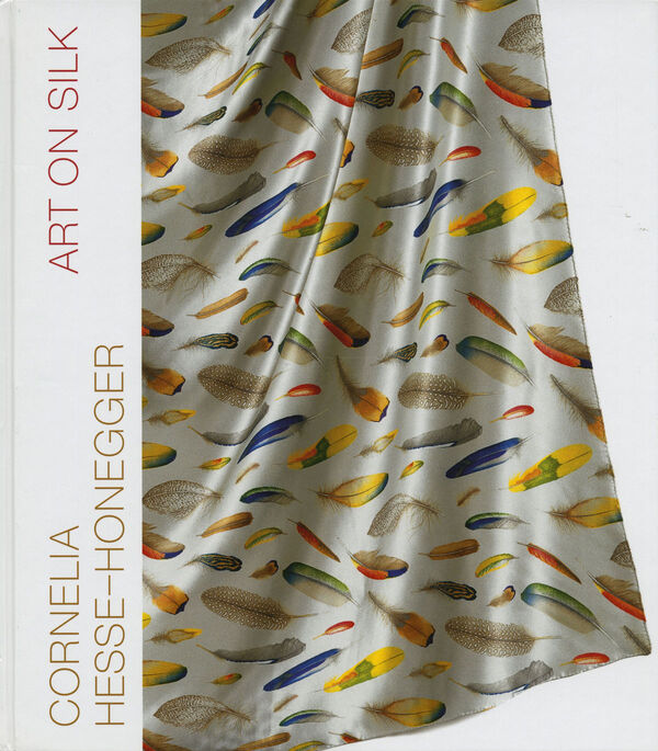 Cornelia Hesse-Honegger – Art on Silk