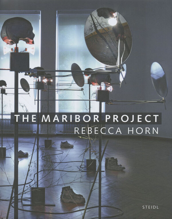 Rebecca Horn – The Maribor Project