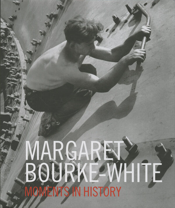 Margaret Bourke–White – Moments in History