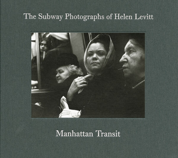 The Subway Photographs of Helen Levitt