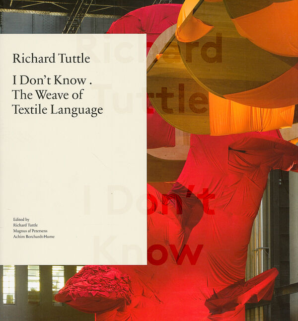 Richard Tuttle – I Don't Know