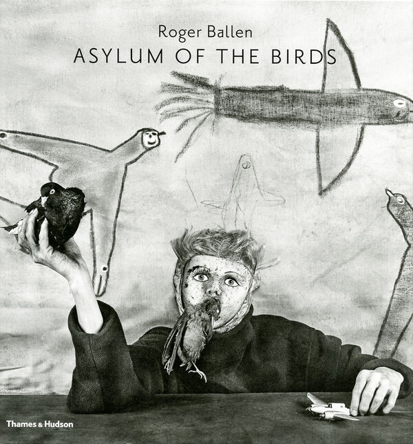 Roger Ballen – Asylum of the Birds