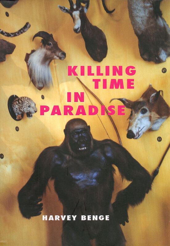 Harvey Benge – Killing Time in Paradise
