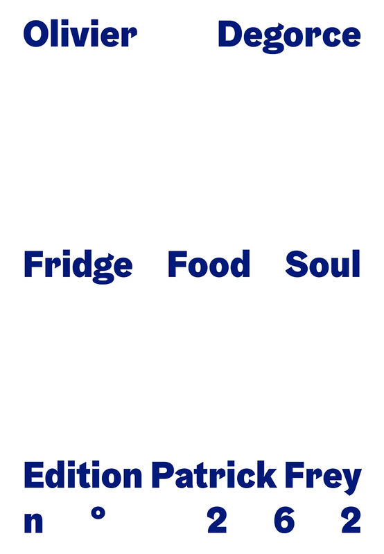 Olivier Degorce – Fridge Food Soul