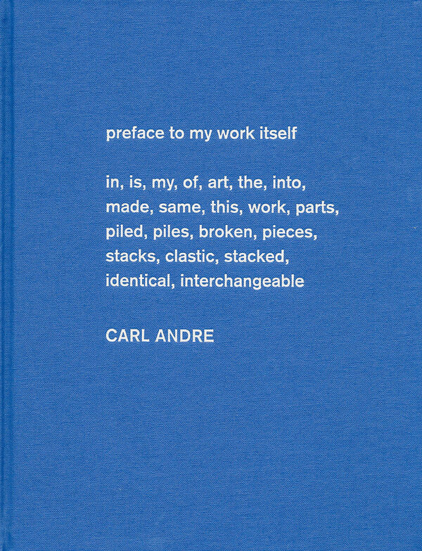 Carl Andre – Sculpture as Place