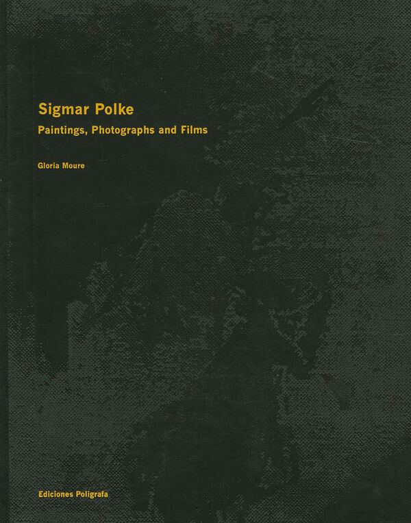 Sigmar Polke – Paintings, photographs and films