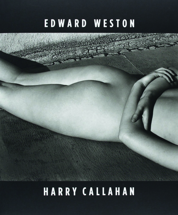 Edward Weston | Harry Callahan