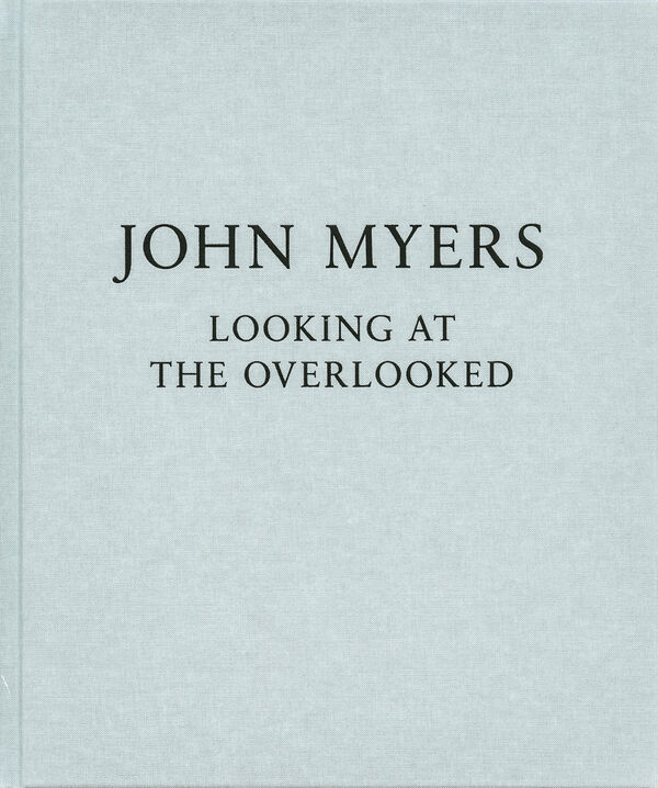 John Myers – Looking at the Overlooked (sign.)