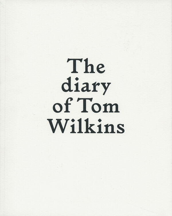 Sébastien Girard – The diary of Tom Wilkins