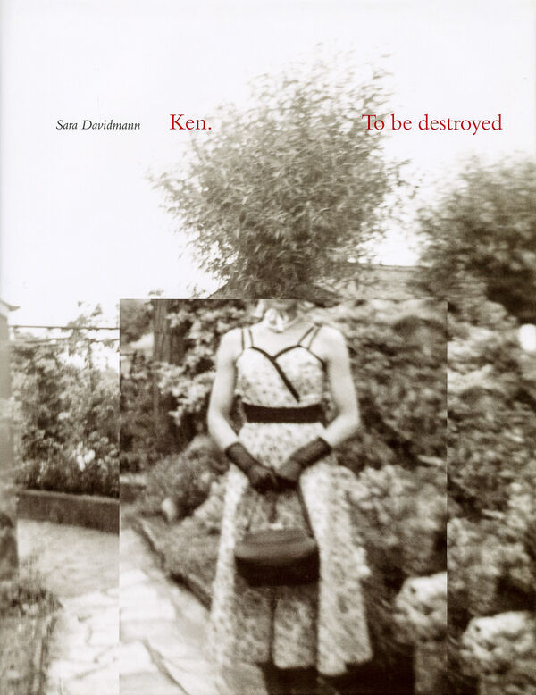Sara Davidmann – Ken. To be destroyed
