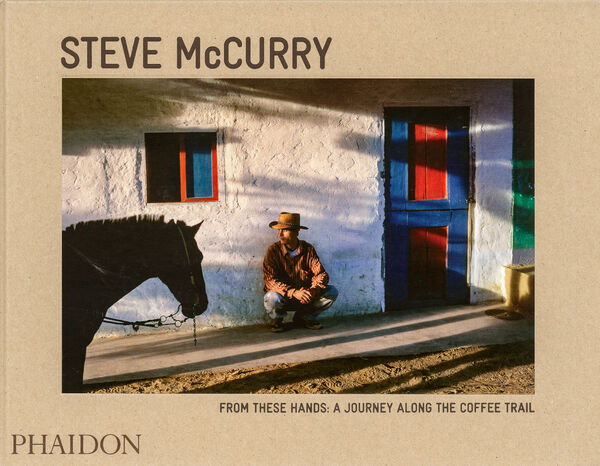 Steve McCurry – From These Hands