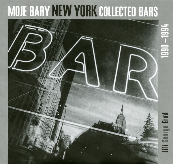 Jiří George Erml – New York Collected Bars