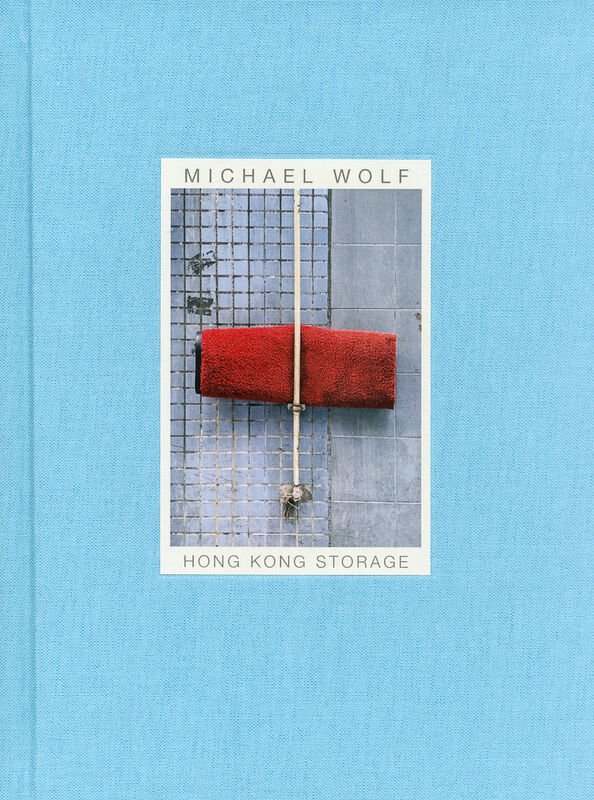Michael Wolf – Hong Kong Storage