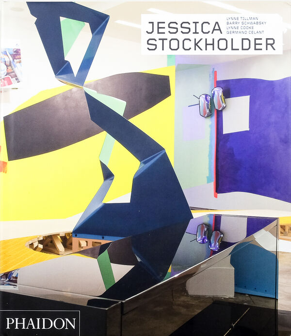 Jessica Stockholder – Revised and Expanded Edition