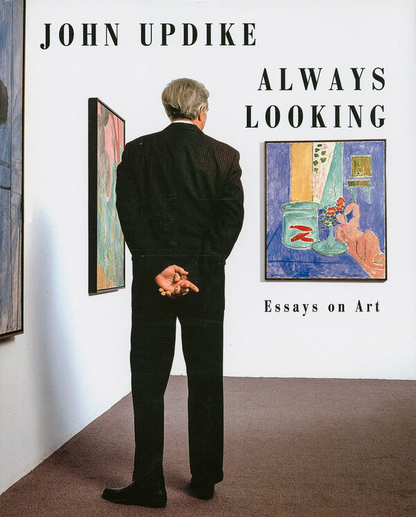 John Updike – Always Looking