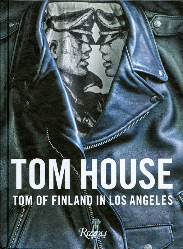 Tom House – Tom of Finland in Los Angeles