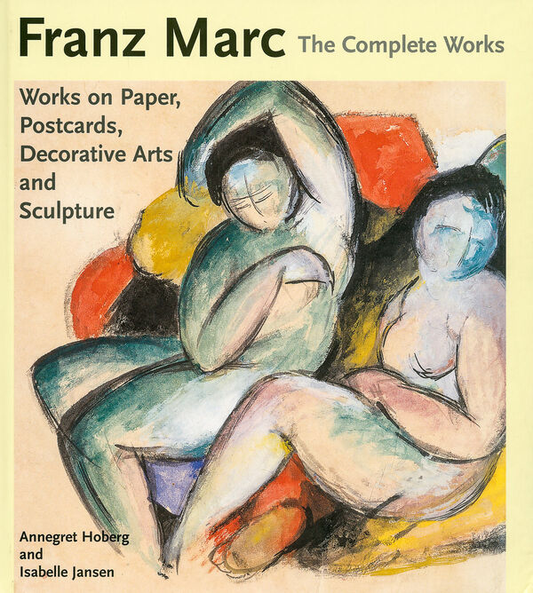 Franz Marc – The Complete Works vol. 2