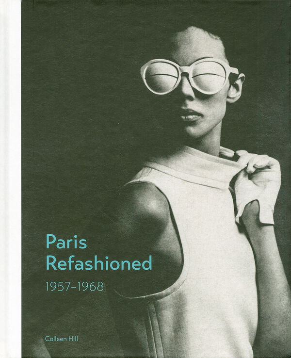 Paris Refashioned 1957–1968