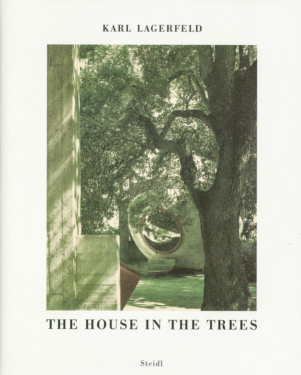 Karl Lagerfeld – The House in the Trees