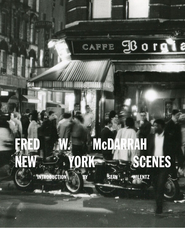 Fred W. McDarrah – New York Scenes