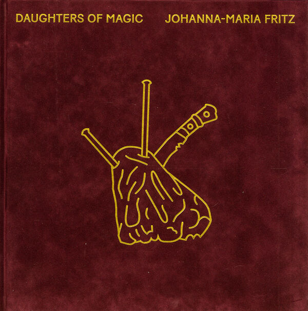 Johanna-Maria Fritz – Daughters of Magic