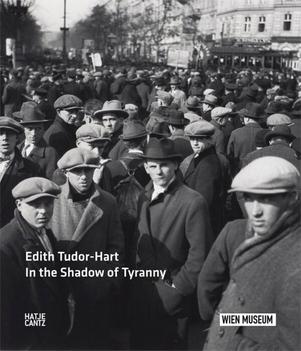 Edith Tudor-Hart – In the Shadow of Tyranny